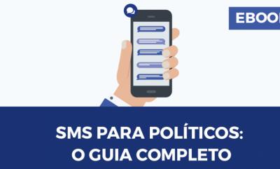 SMS para políticos: O Guia Completo